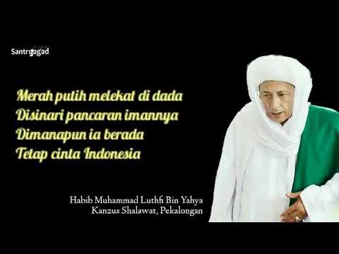 Qashidah Cinta Tanah Air Habib Luthfi