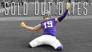 "Adam Thielen || ""Sold Out Dates"" ᴴᴰ || 2017 Minnesota Vikings Highlights"