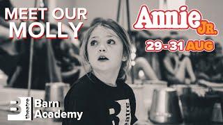 Meet Molly | Barn Academy's Annie Jr