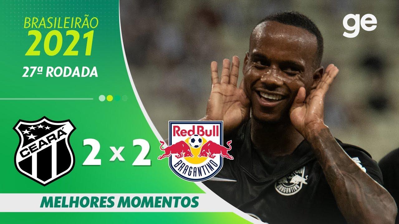 Download CEARÁ 2 X 2 BRAGANTINO | MELHORES MOMENTOS | 27ª RODADA BRASILEIRÃO 2021 | ge.globo