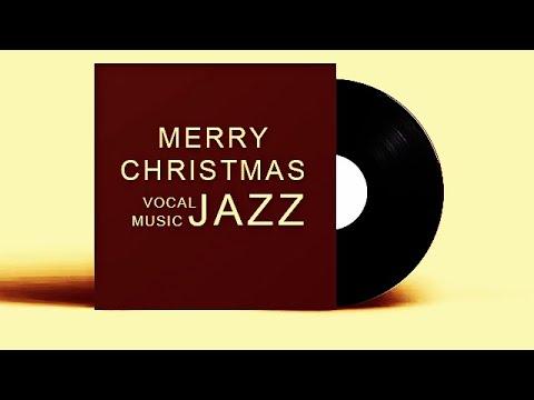 Chúc Mừng Giáng Sinh - Merry Christmas - Jazz Music