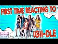 American's First Time Reacting to GI-DLE - HWAA, Oh my god, LATATA