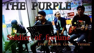 AKUSTIK LIVE COVER VERSION SAUNG ANAK BANGSA SOLDIER OF FORTUNE THE PURPLE