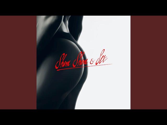 Shem Shem & Sex