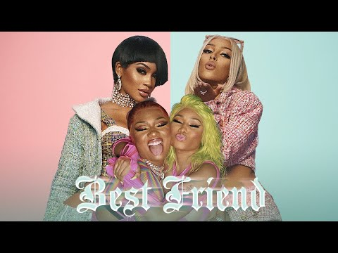 Saweetie – Best Friend (feat. Doja Cat, Nicki Minaj & Megan Thee Stallion) [MASHUP]