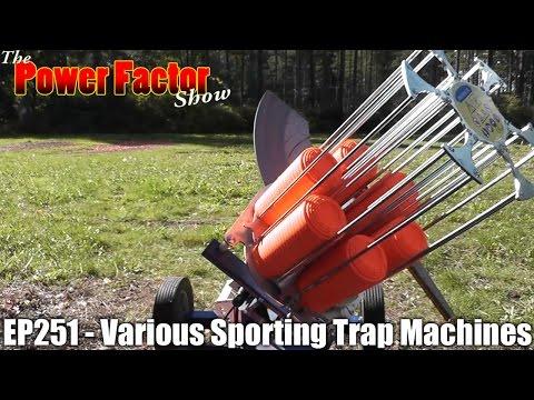 Episode 251 - Various Sporting Trap Machines