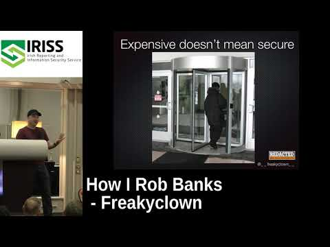 IRISSCON 2017 How I rob banks by Freakyclown - YouTube