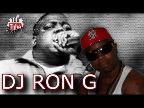 DJ RON G SPEAKS ON HIS RELATIONSHIP WITH THE NOTORIOUS B.I.G.