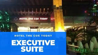 Executive Suite Review কক সব জ র ব ল সবহ ল হ ট ল র ম Executive Suite of Hotel The Cox Today