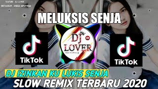 DJ IZINKAN KU LUKIS SENJA|| DJ MELUKIS SENJA|| SLOW REMIX FULL BASS TERBARU 2020