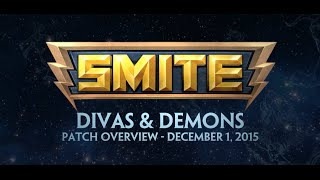 SMITE Patch Overview - Divas & Demons (December 1, 2015)