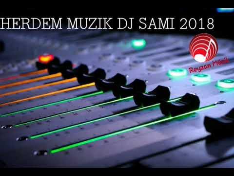 HERDEM MÜZİK 2018 DJ SAMİ ARABİC LOOP SOWW (Reyzan Prodüksiyon)