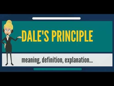 What is DALE'S PRINCIPLE? What does DALE'S PRINCIPLE mean? DALE'S PRINCIPLE meaning & definition