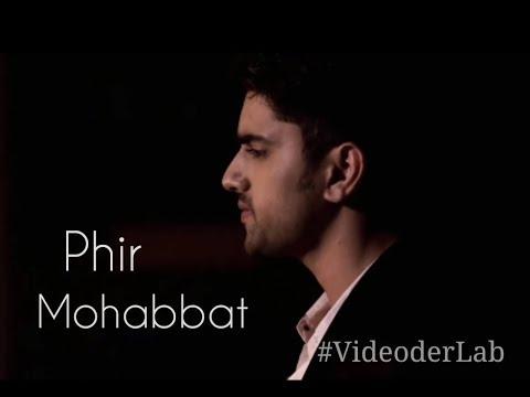Phir Mohabbat karne chala