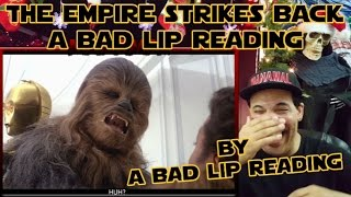 "ReView/ReAction to ""THE EMPIRE STRIKES BACK: A Bad Lip Reading"""