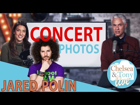 NSFW - JARED POLIN with Tony & Chelsea?! Concert Photography! (TC LIVE)