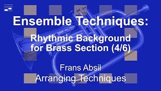 Ensemble Techniques: Rhythmic Background for Brass Section (4/6)