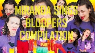 Miranda Sings Bloopers Compilation - Part 2