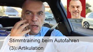 Stimmtraining Beim Autofahren (3): Artikulation