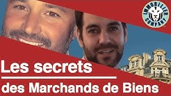 Les secrets des Marchands de biens