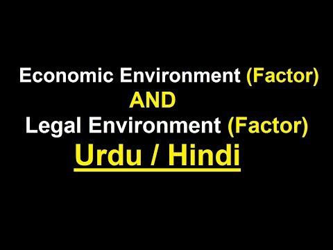 Economic Environment Factor & Legal Environment Factor ? Urdu / Hindi