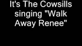 Cowsills - Walk Away Renee