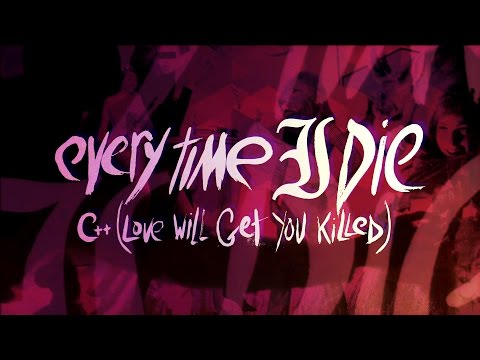 Every Time I Die - C Love Will Get You Killed