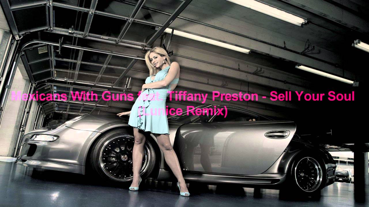 Tiffany Preston Sell Your Soul Lunice Remix