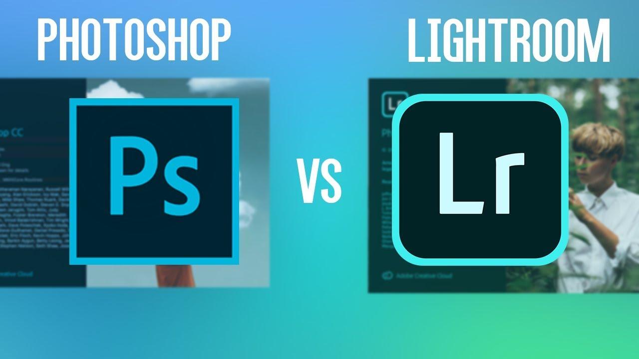 Lightroom vs Photoshop: nên dùng công cụ nào?