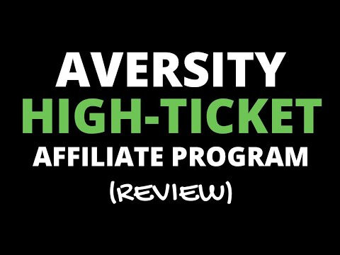 Aversity High-Ticket Affiliate Program Review