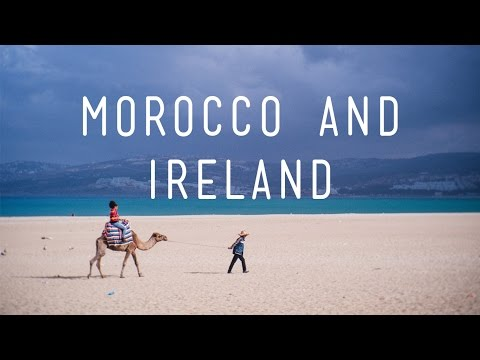 2 Weeks - 2 Continents | Ireland and Morocco travel vlog