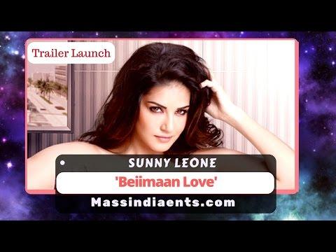 Trailer and Music Launch of  Beiiman Love | Sunny Leone & Rajneesh Duggal