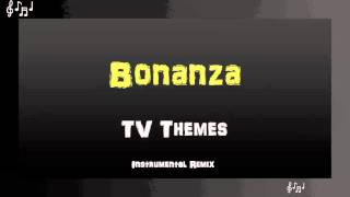 Bonanza Theme Song Instrumental Remix