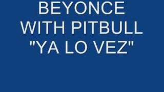 Video Beyonce-Ya lo vez(feat.Pitbull) download MP3, 3GP, MP4, WEBM, AVI, FLV Juli 2018