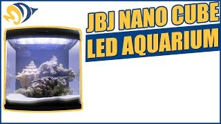 JBJ Nano Cube LED Aquarium Product Demo