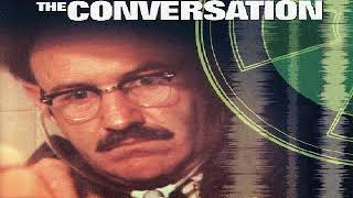 The Conversation - Soundtrack (Special Collection) - Full Album (1974)