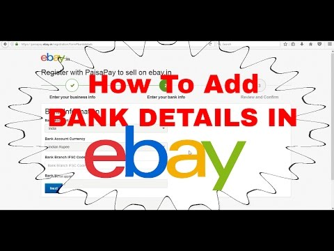 How To Add Bank Details And Paisapay Details In Ebay To Sell Products Online