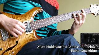 Above And Below - Allan Holdsworth - from the Sixteen Men of Tain album - Pablo Guaschino