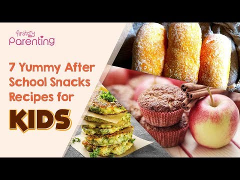 7 Healthy And Yummy After School Snacks For Kids With Recipes