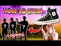 How To STYLE: CONVERSE! *3 Streetwear Outfits*