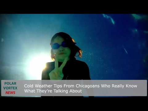 Cold Weather Tips From Chicagoans Who Really Know What They`re Talking About Mp3