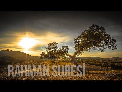 RAHMAN SURESİ MEALİ (Görüntüler Eşliğinde)