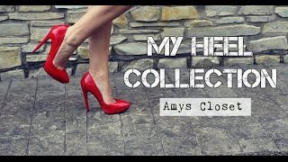 My Shoe Collection 2015 | High Heels