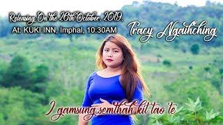 Gambar cover TRAILER - I GAMSUNG SEMTHAH KIT TAO TE (Tracy Ngaihching)