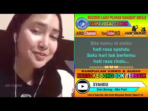 Syahdu Karaoke Feat Tanpa Vocal Cowok Duet Bareng Ikke Putri