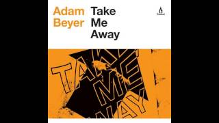 Adam Beyer - Take Me Away (Original Mix) [TRUESOUL]