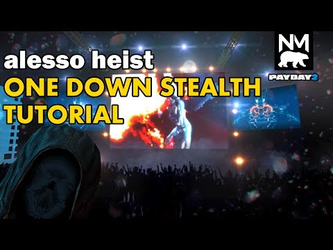 Alesso Heist Stealth One Down Tutorial [Payday 2]