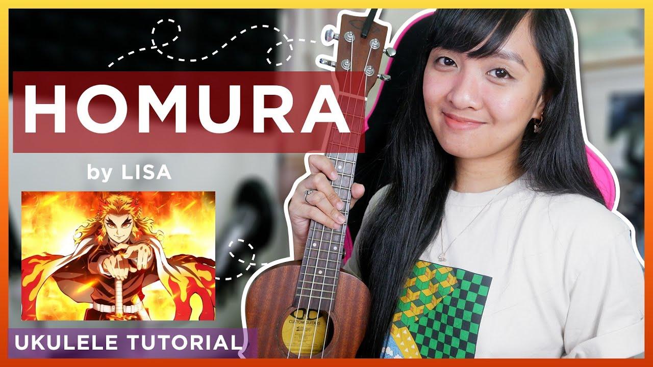Homura by LiSA (Kimetsu No Yaiba: Mugen Train OST) UKULELE TUTORIAL