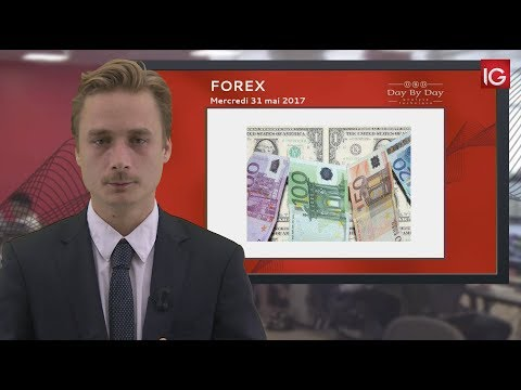 Bourse - EUR/USD, Les Acheteurs Reviennent En Masse - IG 31.05.2017