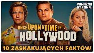 Pewnego Razu... w Hollywood - 10 Zaskakujących Faktów - Poważna Dyszka #71